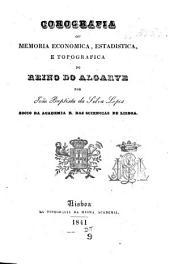Corografia: ou, Memoria economica, estadistica, e topografica do Reino do Algarve