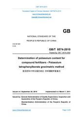 GB/T 8574-2010: Translated English of Chinese Standard (GBT 8574-2010, GB/T8574-2010, GBT8574-2010): Determination of potassium content for compound fertilizers - Potassium tetraphenylborate gravimetric method.