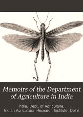 Memoirs of the Department of Agriculture in India: Entomological Series, Volume 1