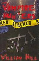The Vampire Hunters Stalked PDF