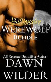 Billionaire Werewolf Bundle