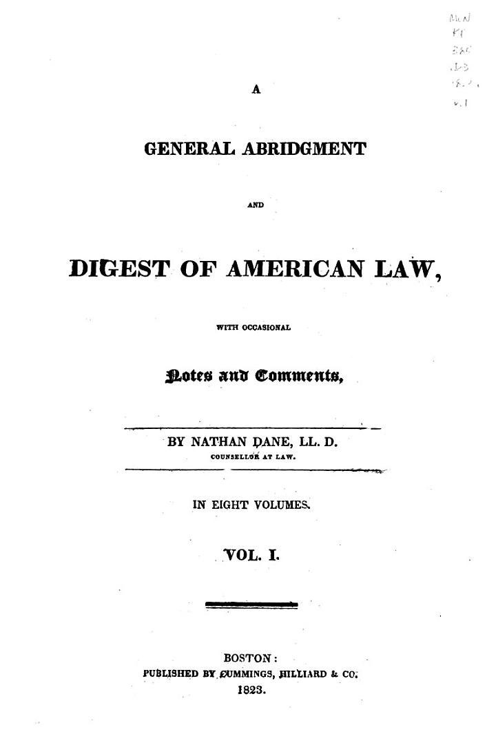 A General Abridgment and Digest of American Law, with Occasional Notes and Comments