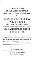 I diece libri d'architettura ossia dell'arte d'edificare, scritti in compendio ed illustr. con note da B. Orsini: Volume 2