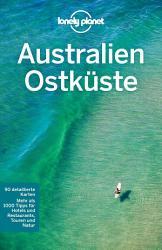 Lonely Planet Reisef  hrer Australien Ostk  ste PDF