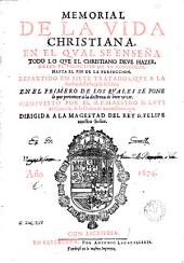 Doctrina christiana, 2: En la qual se enseña todo lo que el christiano deve hazer desde el principio de su conversion hasta el fin de la perfeccion