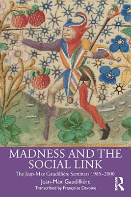 Madness and the Social Link