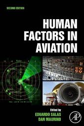 Human Factors in Aviation: Edition 2