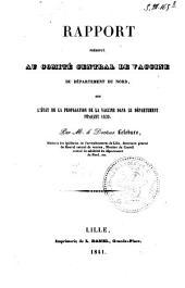Rapport présenté au comité central de vaccine du Département du Nord, sur l'état de la propagation de la vaccine dans le Département pendant 1839