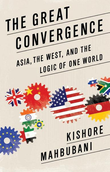 Download The Great Convergence Book