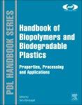 Handbook of Biopolymers and Biodegradable Plastics PDF