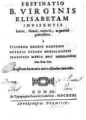Festinatio B. Virginis Elisabetam invisentis Latinè, ...