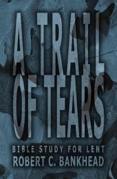 A Trail of Tears