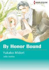 By Honor Bound: Harlequin Comics