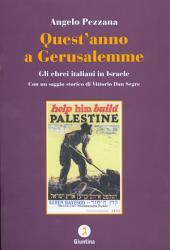 Quest'anno a Gerusalemme: gli ebrei italiani in Israele