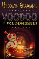 Download Voodoo for Beginners Book
