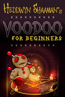 Voodoo for Beginners
