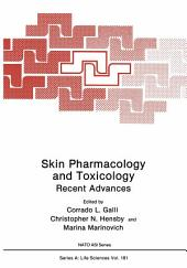 Skin Pharmacology and Toxicology: Recent Advances