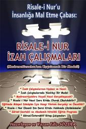 Risale-i Nur'u İnsanlığa Mal Etme Çabası: İzah Çalışmaları