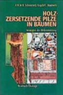 Holzzersetzende Pilze in B  umen PDF