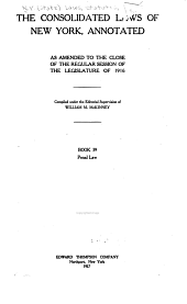 McKinney's Consolidated Laws of New York Annotated: Book 39