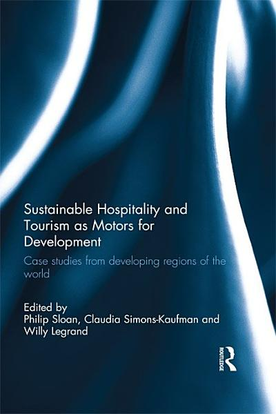 Download Sustainable Hospitality and Tourism as Motors for Development Book