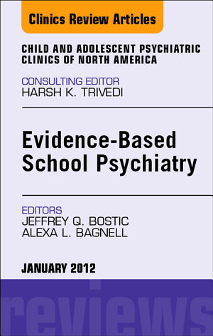 Evidence Based School Psychiatry