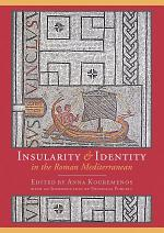 Insularity and identity in the Roman Mediterranean