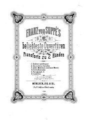 Suppé's 6 beliebteste Ouverturen: für Pianoforte zu 2 Hdn