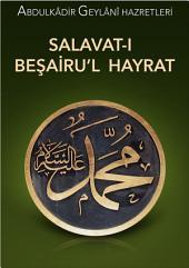 Salavat-ı Beşairul Hayrat: Hayırları Müjdeleyen Salavat