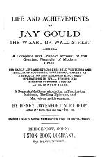 Life and Achievements of Jay Gould, the Wizard of Wall Street
