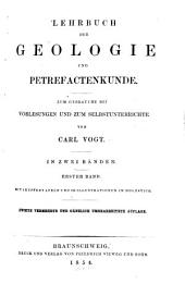 Lehrbuch der Geologie und Petrefactenkunde: theilweise nach Elie de Beaumont's Vorlesungen an der Ecole des Mines : [ab 2. Aufl.:] zum Gebrauche bei Vorlesungen und zum Selbstunterrichte, Band 1