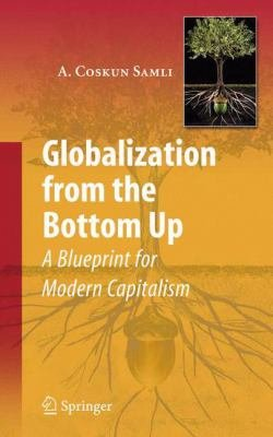 Download Globalization from the Bottom Up Book