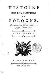 Histoire des révolutions de Pologne, depuis la mort d'Auguste iii. [by P. Joubert].: Volume1