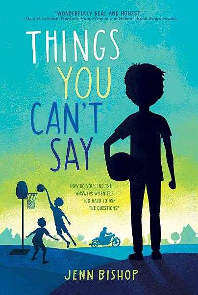 Download Things You Can t Say Book