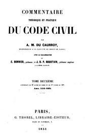 Commentaire théorique et pratique du Code civil: Tome premier [-deuxième]