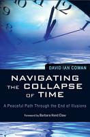 Navigating the Collapse of Time PDF