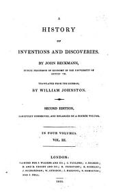 A history of inventions and discoveries: Volume 3