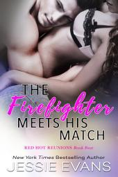 The Firefighter Meets His Match