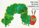 Eric Carle s Very Little Library  The very hungry caterpillar  1st board book ed   1994