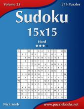 Sudoku 15x15 - Hard - Volume 25 - 276 Puzzles