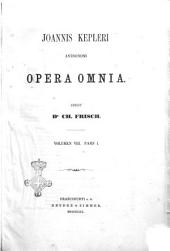 Astronomi opera omnia Joannis Kepleri: Volume 8