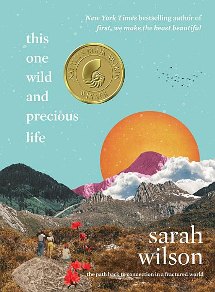 Download This One Wild and Precious Life Book