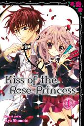 Kiss of the Rose Princess: Volume 1