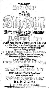 Lübeckische Hand-Bibel, Das ist: Die gantze Heilige Schrifft, Altes und Neues Testaments