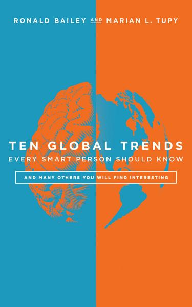 Download Ten Global Trends Every Smart Person Should Know Book