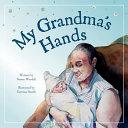 My Grandma S Hands Book PDF