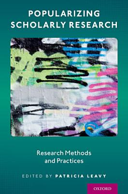 Popularizing Scholarly Research
