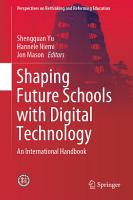 Shaping Future Schools with Digital Technology PDF