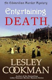 Entertaining Death: The Alexandrians Series Book Two