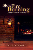 Download Slow Fire Burning Book